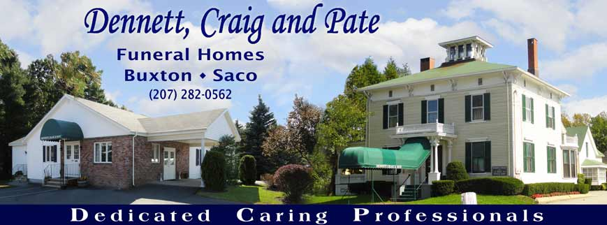 Dennett, Craig and Pate Funeral Homes : Saco,Maine